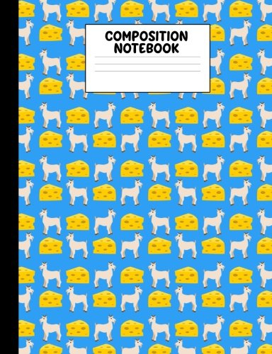Composition Notebook: Funny Goat Cheese Composition Blue Book College Ruled 100 Page Journal for Primary Elementary Middle or High School Students