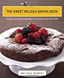 The Sweet Melissa Baking Book, Melissa Murphy, 0670018740