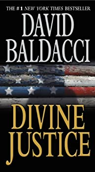 Divine Justice (The Camel Club Book 4) - Kindle edition by David Baldacci. Literature & Fiction