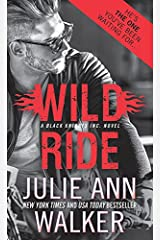 Wild Ride (Black Knights Inc. Book 9) Kindle Edition