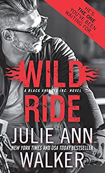 Wild Ride (Black Knights Inc. Book 9) by [Walker, Julie Ann]