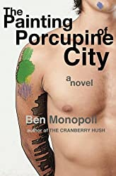 The Painting of Porcupine City: A Novel