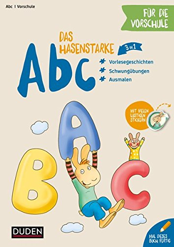 Das hasenstarke Abc für die Vorschule: Schwungübungen - erste Buchstaben - Malen (Mit Paul ins Abenteuer Schule)