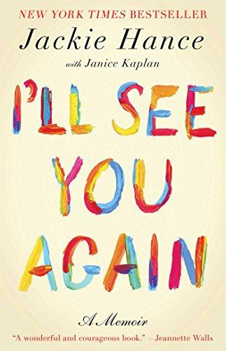 Amazoncom Ill See You Again Ebook Jackie Hance Janice Kaplan