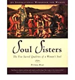 img - for BY Peay, Pythia ( Author ) [{ Soul Sisters: The Five Sacred Qualities of a Woman's Soul By Peay, Pythia ( Author ) May - 27- 2002 ( Paperback ) } ] book / textbook / text book