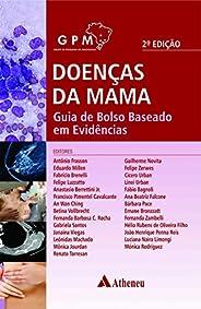 Doenças da Mama: Guia de Bolso Baseado em Evidências