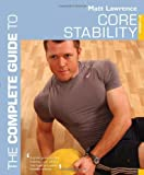 The Complete Guide to Core Stability (Complete Guides)