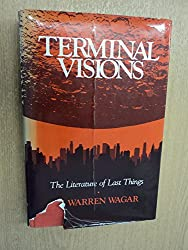 Terminal Visions: The Literature of Last Things