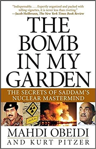 Book The Bomb in My Garden: The Secrets of Saddam's Nuclear Mastermind – September 1, 2005