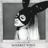 Dangerous Woman (Limited Deluxe)