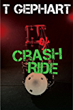 Crash Ride (Power Station Book 2)