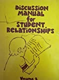 img - for Discussion Manual for Student Relationships Vol. 2 book / textbook / text book