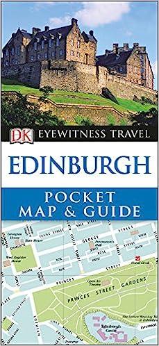 Eyewitness Travel Edinburgh: EDINBURGH POCKET MAP AND GUIDE ...