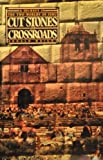 Cut Stones and Crossroads, Ronald Wright, 0670693812