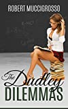 The Dudley Dilemmas