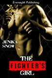 The Fighter's Girl (The Fighters of Absinthe Book 1)