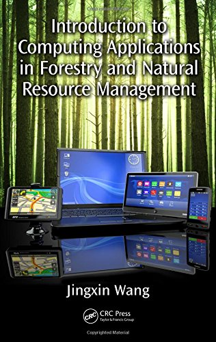 Introduction to Computing Applications in Forestry and Natural Resource Management by CRC Press