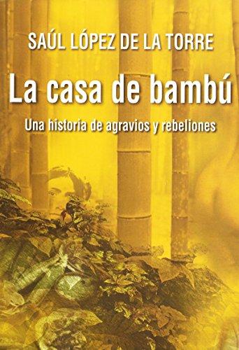La casa de bambú (Spanish Edition) by [Saúl López de la Torre]