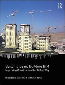 PDF Gratis Building Lean, Building Bim: Improving Construction The Tidhar Way