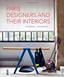 Paris Designers and Their Interiors, Marie Farman and Diane Hendrikx, 9460581269