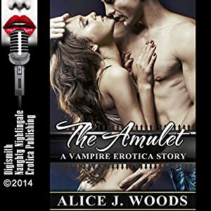 The Amulet: A Vampire Erotica Story Audiobook