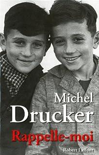 Rappelle-moi, Drucker, Michel