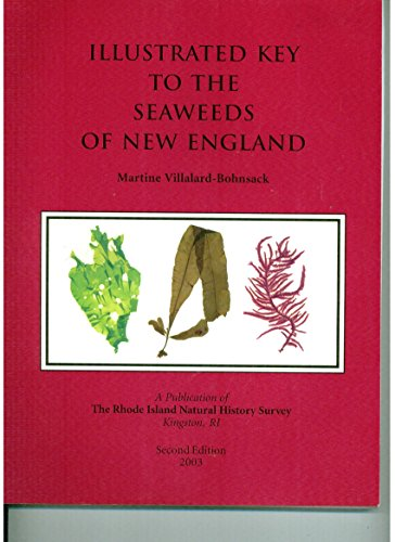 (Illustrated Key to the Seaweeds of New England )