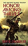 Honor Among Thieves (Ancient Blades Trilogy)