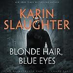 Blonde Hair, Blue Eyes | Karin Slaughter