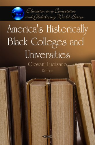 Search : America's Historically Black Colleges and Universities (Education in a Competitive and Globalizing World)