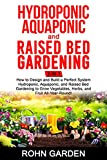 Hydroponic Aquaponic and Raised Bed Gardening 3 in