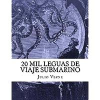 20 mil leguas de viaje submarino (Spanish Edition)