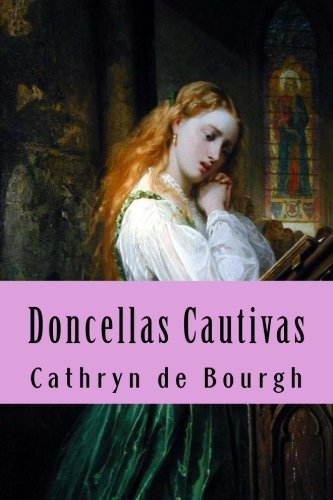 Doncellas Cautivas: Saga completa (Saga completa I y II) (Volume 1) (Spanish Edition) pdf epub