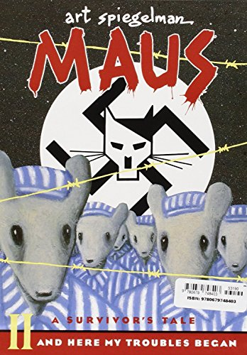 Maus-A-Survivors-Tale-I-My-Father-Bleeds-History-II-And-Here-My-Troubles-Began