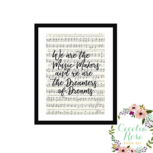 We are the music makers and we are the dreamers of dreams Willy Wonka Charlie and the Chocolate Factory Farmhouse Inspirational Quote Upcycled Vintage Book Page Unframed by Cecelia Rose Book Art