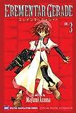 EREMENTAR GERADE Vol. 3 (Shonen Manga)