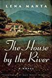 Book cover from The House by the River by Lena Manta