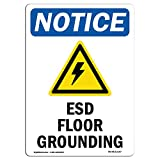 OSHA Notice Sign - ESD Floor Grounding | Choose from: Aluminum, Rigid Plastic or Vinyl Label Decal | Protect Your Business, Construction Site, Warehouse & Shop Area | Made in The USA