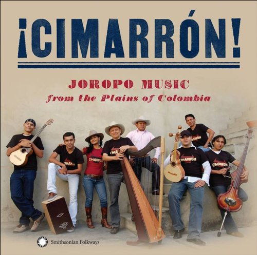 ¡Cimarrón! - Joropo Music from the Plains of Colombia by Smithsonian Folkways
