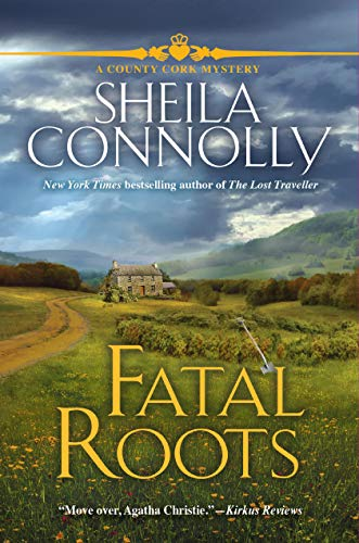 Fatal Roots: A County Cork Mystery by [Connolly, Sheila]