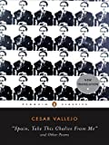 Spain, Take This Chalice from Me and Other Poems: Parallel Text edition (Penguin Classics) (Spanish Edition)