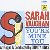 You're Mine You by Sarah Vaughan (2005-05-03)