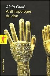 Anthropologie du don : Le tiers paradigme