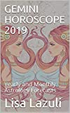 GEMINI HOROSCOPE 2019: Yearly and Monthly Astrology Forecasts