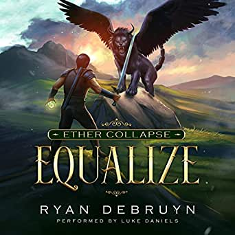 Amazon com: Equalize: A Post-Apocalyptic LitRPG: Ether