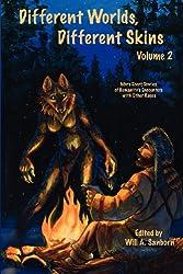 Different Worlds, Different Skins, Volume 2