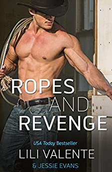 Ropes and Revenge (Lonesome Point Texas Book 8) by [Valente, Lili, Evans, Jessie]