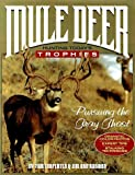 img - for Mule Deer: Hunting Today's Trophies by Jim Van Norman (1998-09-03) book / textbook / text book