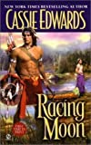 Racing Moon, Cassie Edwards, 0739433652