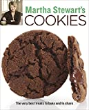 : Martha Stewart's Cookies: The Very Best Treats to Bake and to Share